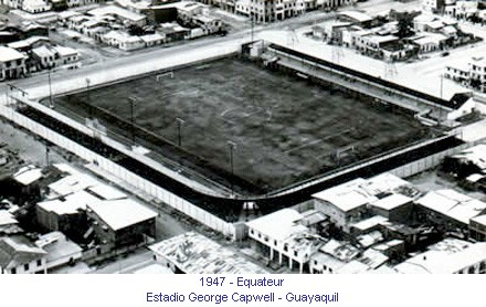 CA_00144_1947_Estadio_George_Capwell_Guayaquil_Equateur_fr.jpg