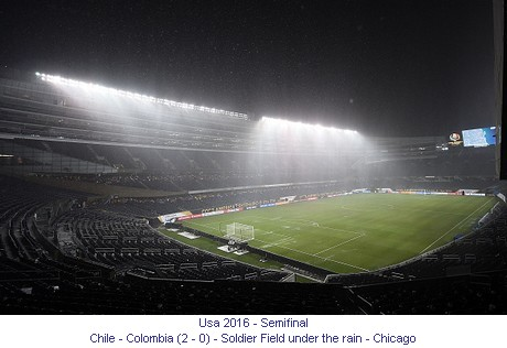 CA_01010_2016_Semifinal_Chile_Colombia_Soldier_Field_Chiacago_under_the_rain_1_en.jpg