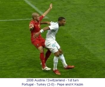 CE_00269_2008_1st_turn_Portugal_Turkey_Pepe_and_K_Kazim_1_en.jpg