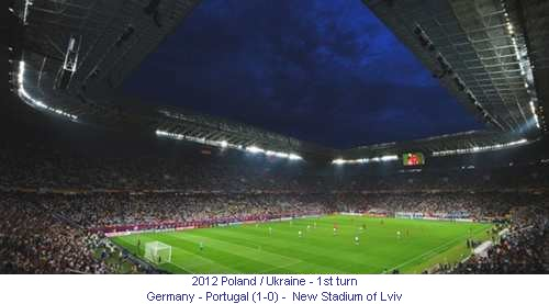 CE_00467_2012_1st_turn_Germany_Portugal_New_stadium_of_Lviv_1_en.jpg