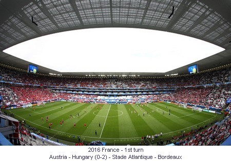 CE_00874_2016_1st_turn_Austria_Hungary_Stade_Atlantique_Bordeaux_1_en.jpg