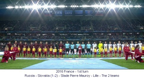 CE_00886_2016_1st_turn_Russia_Slovakia_Stade_Pierre_Mauroy_Lille_The_2_teams_1_en.jpg