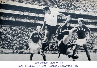 CM_01104_1970_Quarterfinal_Ussr_Uruguay_Goal_V_Esparrago_116_en.jpg