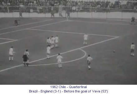 CM_01368_1962_Quarterfinal_Brazil_England_Before_the_goal_of_Vava_53_en.jpg
